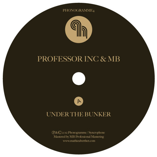 """PHONOGRAMME 4/ Professor Inc & MB """"House"""" [Snippets]"""