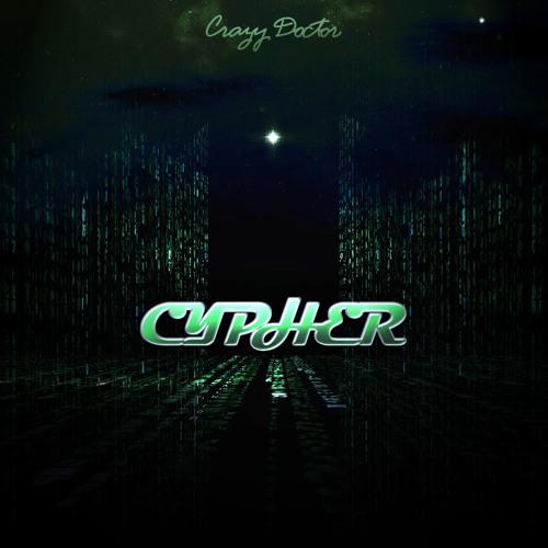 """Crazy Doctor - """"Cypher"""" (original mix)"""