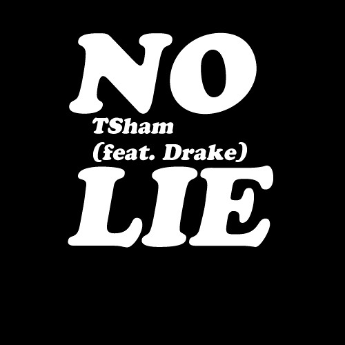 No Lie (feat. Drake)