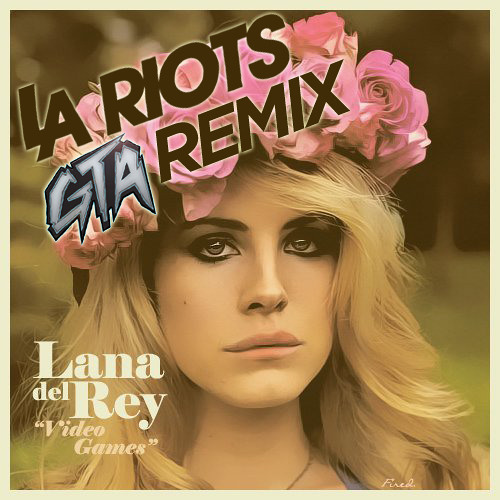 Lana Del Rey - Video Games (LA Riots and GTA Remix) Lo Fi Preview