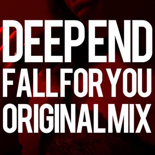Deep Ennd - Fall For You (Original Mix)