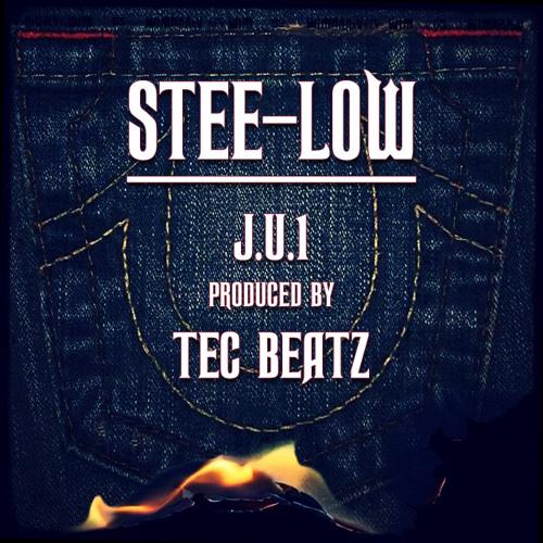 """STEE-LOW"" - J.U.1 [PRODUCED BY TEC BEATZ]"