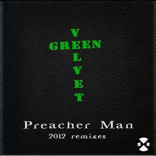 Preacher Man 2012 Remix - Aero Edit