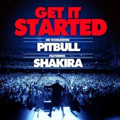 Get It Started Pitbull (feat. Shakira)