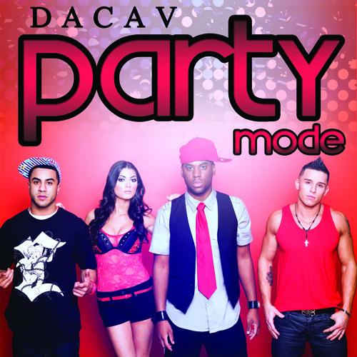 DACAV - EP Party Mode - Dirty Style Kik Klap Radio Edit