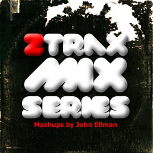2trax MIX Series (Curtis Vodka vs. DAFT PUNK by John Ellman)