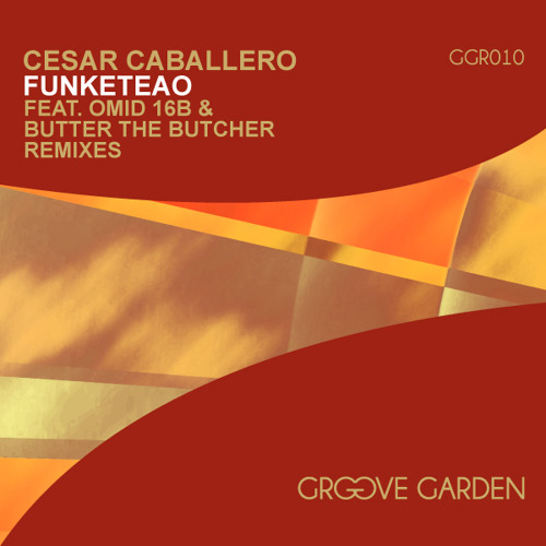 Cesar Caballero - Funketeao (Omid 16B Remix) - CLIP
