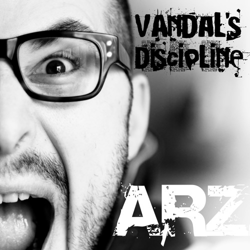 ARZ - Vandal's Discipline (Album Preview)