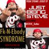 Steve DaMar-Fk N-Ebody Syndrome (yo steve)