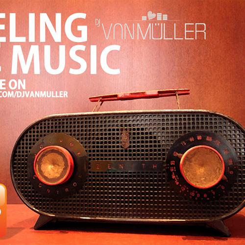 DJ Van Müller - Feeling The Music (June 2012)