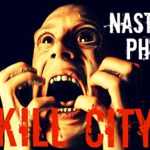 Kill City - Nasty Phil