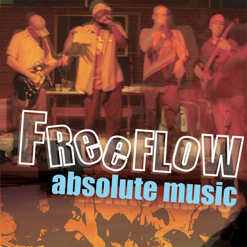 Freeflow | Absolute Music (Selections)
