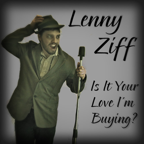 Lenny Ziff - Is It Your Love I'm Buying? (1927)