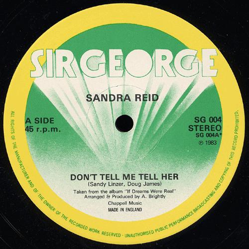 Sandra Reid - Don't Tell Me Tell  Her
