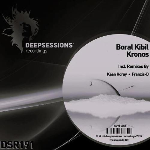 Boral Kibil - Kronos (Kaan Koray Remix) [Deepsessions Recordings]