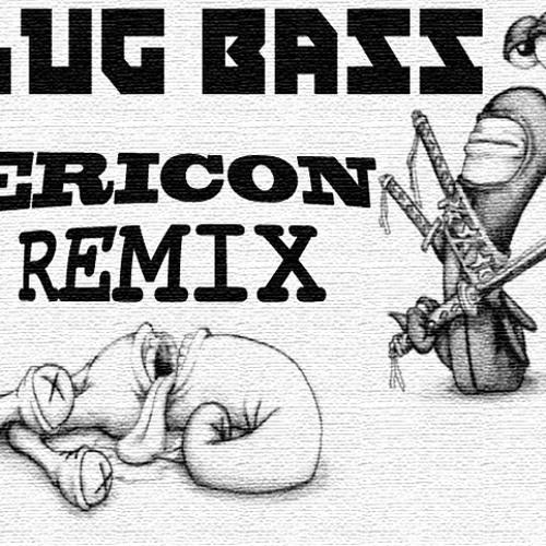 D-Jahsta - Slug Bass (Ericon Remix)