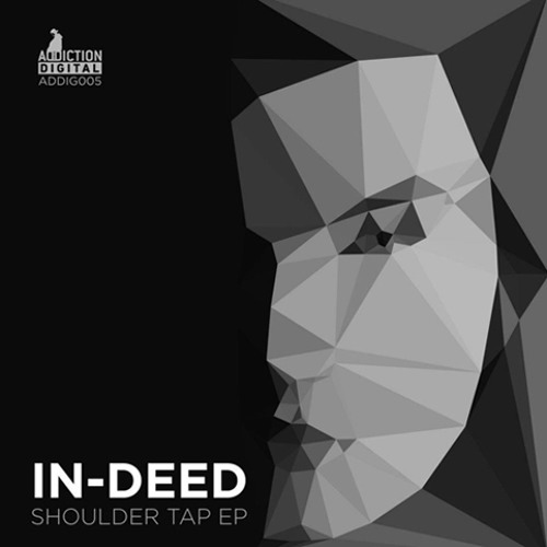 In-Deed - Neva Ever [OUT NOW] (Addiction Digital)