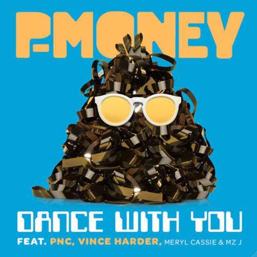 P Money - Dance With You (Motez & Phonatics Remix)