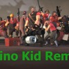 Team Fortress 2 Main Theme (Dino Kid Remix) [Forthcoming on Massive Mode Gaming EP]