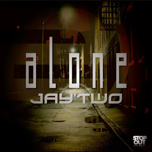 Alone by Jay'Two