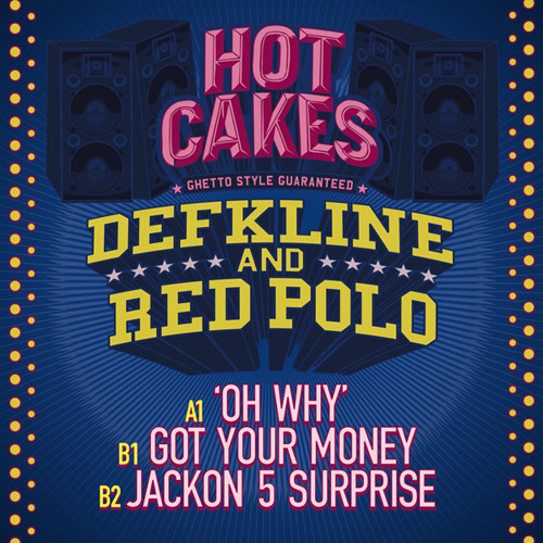 Defkline & Red Polo - Got Your Money (Hot Cakes) FREE DOWNLOAD