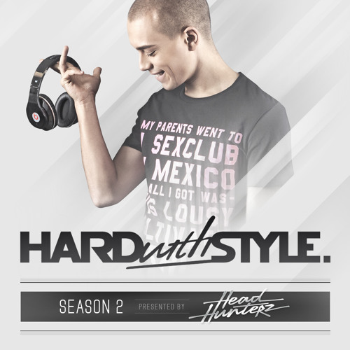 HARD with STYLE: Episode 13