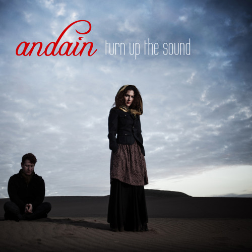 Andain - Turn Up the Sound (Original)