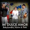 Mi Dulce Amor - BabyLandro, Karim & Ñoki (Original de Los Inquietos del Vallenato)