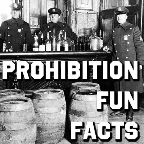 Prohibition Fun Facts
