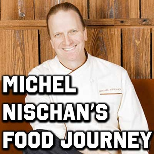 Michel Nischan's Food Journey