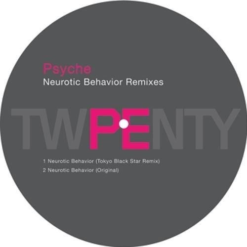 Psyche - Neurotic Behaviour / TBS Re-Interpretation Version (Planet E)