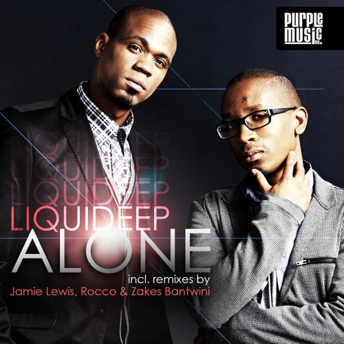 "Liquideep ""Alone"" (Rocco Deep Mix)"