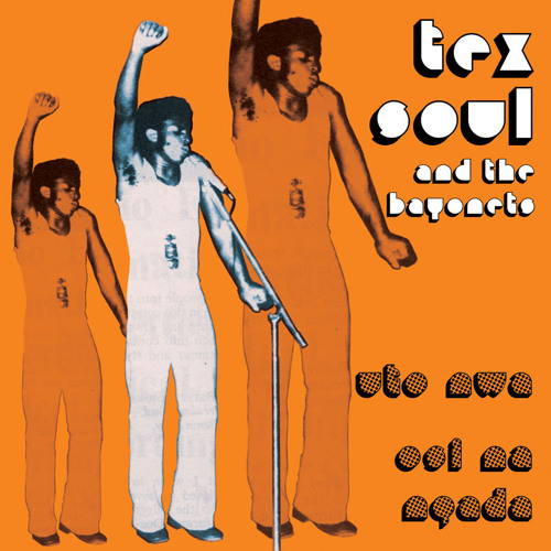 Tex Soul & The Bayonets -uto nwa