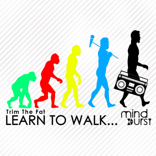 Trim The Fat - Learn To Walk (Original Mix) [Mind Burst] Free Download