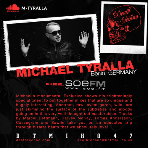 DTMIX047 - Michael Tyralla [Berlin, GERMANY]