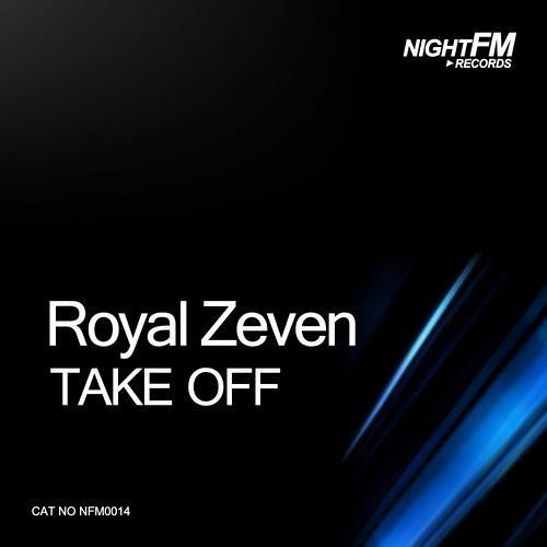 Royal Zeven - Take Off (Original Mix)