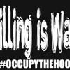 Occupy The Hood - #Killingiswack Radio PSA