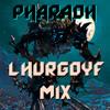 XPHARAOHX- Lhurgoyf Mix