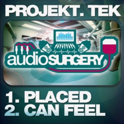 Projekt.Tek 'Placed' [Preview] Audio Surgery Records (UK)