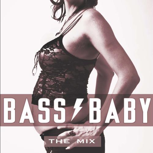 BassBaby * The Mix