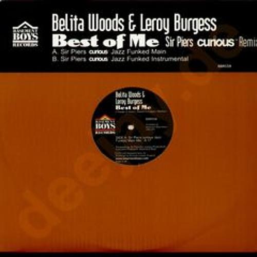 Belita Woods & Leeroy Burgess - Best of Me ( Sir Piers 'curious' Jazz Funked Main )