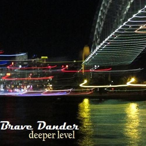 Brave Dander - Deeper Level **FREE DOWNLOAD**