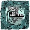 Robert Owens & Tone Control - Starting With Me (James Johnston Dub)