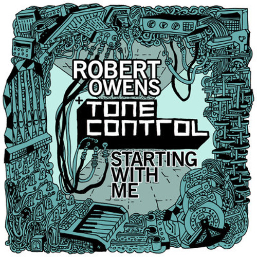 Robert Owens & Tone Control - Starting With Me (James Johnston Dub)