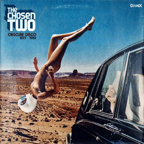 The Chosen Two - Obscure Disco Mix (1977-1984) July 2012