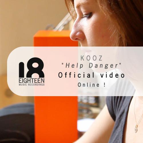 KOOZ - Help Danger (Video Edit)