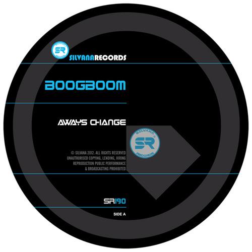 boogboom - Aways Change EP [Silvana Records]