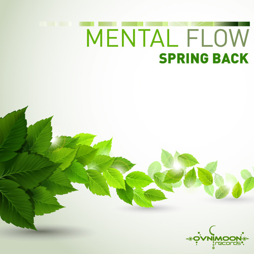 Mental Flow - Spring Back @ Ovnimoon Records