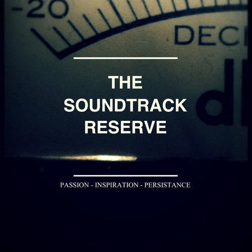 The Soundtrack Reserve