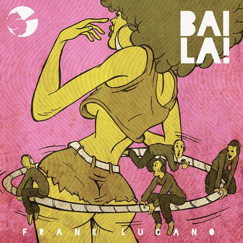Frank Lucano - Baila (SAUR Remix) - Free Download!